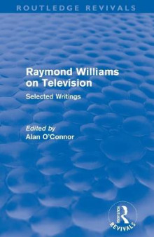 Raymond Williams on Television av Raymond Williams (Heftet)