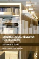 Criminological Research for Beginners av Laura Caulfield og Jane Hill (Heftet)