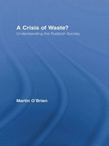A Crisis of Waste? av Martin O'Brien (Heftet)