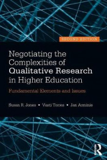 Negotiating the Complexities of Qualitative Research in Higher Education av Susan R. Jones, Vasti Torres og Jan Arminio (Heftet)