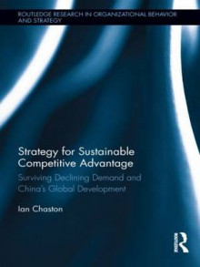 Strategy for Sustainable Competitive Advantage av Ian Chaston (Innbundet)