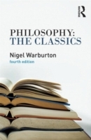 Philosophy: The Classics av Nigel Warburton (Heftet)
