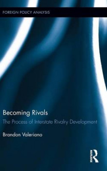 Becoming Rivals av Brandon Valeriano (Innbundet)
