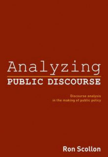 Analyzing Public Discourse av Ron Scollon (Heftet)