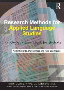 Research Methods for Applied Language Studies av Steven John Ross, Paul Seedhouse og Keith Richards (Heftet)