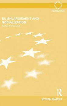 EU Enlargement and Socialization av Stefan Engert (Innbundet)