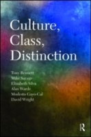 Culture, Class, Distinction av Tony Bennett, Mike Savage, Elizabeth Bortolaia Silva, Alan Warde, Modesto Gayo-Cal og David Wright (Heftet)