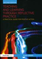 Teaching and Learning Through Reflective Practice av Tony Ghaye (Heftet)