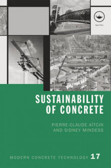 Sustainability of Concrete av Pierre-Claude Aitcin og Sidney Mindess (Innbundet)