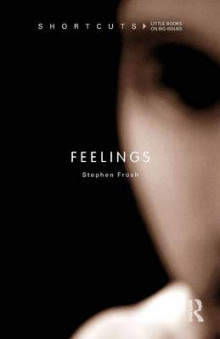 Feelings av Stephen Frosh (Heftet)