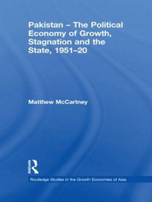 Pakistan - the Political Economy of Growth, Stagnation and the State, 1951-2009 av Matthew McCartney (Innbundet)