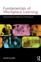 The Fundamentals of Workplace Learning av Knud Illeris (Heftet)