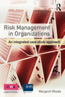 Risk Management in Organizations av Margaret Woods (Heftet)