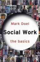 Social Work: The Basics av Mark Doel (Heftet)