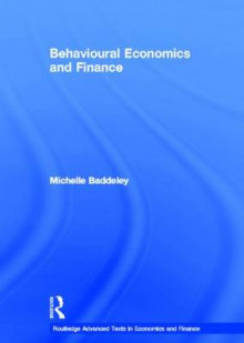 Behavioural Economics and Finance av Michelle Baddeley (Innbundet)