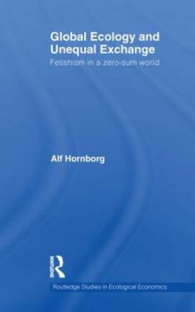 Global Ecology and Unequal Exchange av Alf Hornborg (Innbundet)