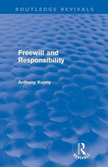 Freewill and Responsibility av Sir Anthony Kenny (Heftet)