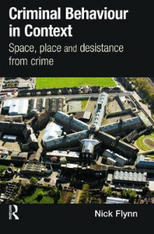 Criminal Behaviour in Context av Nick Flynn (Heftet)