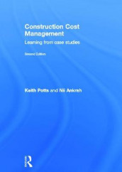 Construction Cost Management av Nii Ankrah og Keith Potts (Innbundet)