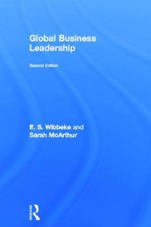 Global Business Leadership av E. S. Wibbeke og Sarah McArthur (Innbundet)