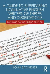 Omslag - A Guide to Supervising Non-native English Writers of Theses and Dissertations