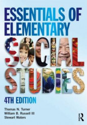 Essentials of Elementary Social Studies av William B. Russell III, Thomas N. Turner og Stewart Waters (Heftet)
