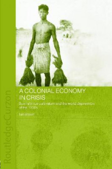 A Colonial Economy in Crisis av Ian Brown (Heftet)