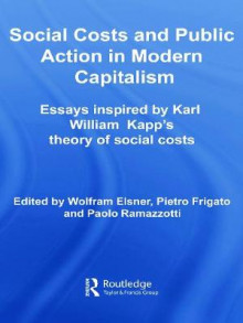 Social Costs and Public Action in Modern Capitalism av Wolfram Elsner, Pietro Frigato og Paolo Ramazzotti (Heftet)