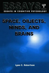 Space, Objects, Minds and Brains av Lynn C. Robertson (Heftet)