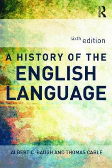 A History of the English Language av Albert C. Baugh og Thomas Cable (Heftet)