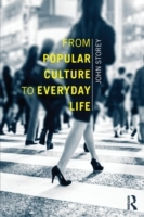 From Popular Culture to Everyday Life av John Storey (Heftet)