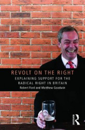 Revolt on the Right av Robert Ford og Matthew J. Goodwin (Heftet)