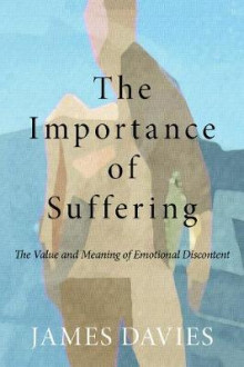 The Importance of Suffering av James Davies (Heftet)