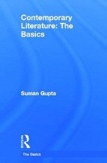 Contemporary Literature: The Basics av Suman Gupta (Innbundet)