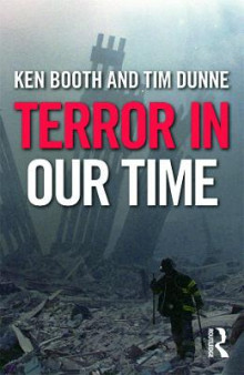 Terror in Our Time av Ken Booth og Tim Dunne (Heftet)