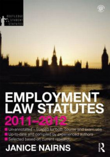 Employment Law Statutes 2011-2012 av Janice Nairns (Heftet)