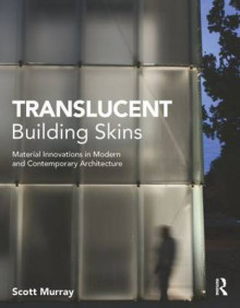Translucent Building Skins av Scott Murray (Innbundet)