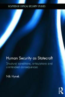 Human Security as Statecraft av Nik Hynek (Innbundet)