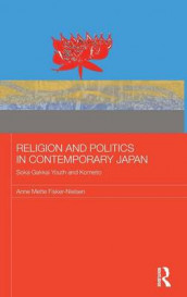 Religion and Politics in Contemporary Japan av Anne Mette Fisker-Nielsen (Innbundet)