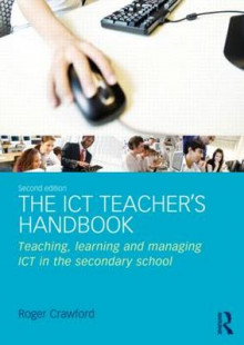 The ICT Teacher's Handbook av Roger Crawford (Heftet)
