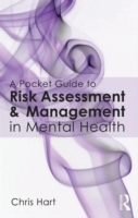 A Pocket Guide to Risk Assessment and Management in Mental Health av Chris Hart (Heftet)