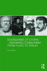 Omslag - Boundaries of Utopia - Imagining Communism from Plato to Stalin