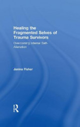 Omslag - Healing the Fragmented Selves of Trauma Survivors