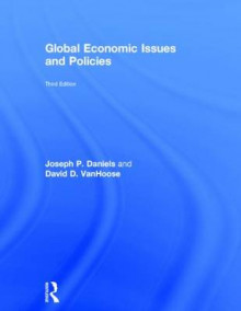 Global Economic Issues and Policies av Joseph P. Daniels og David D. VanHoose (Innbundet)
