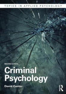 Criminal Psychology av David V. Canter (Heftet)
