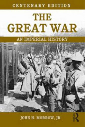 The Great War av John Morrow (Heftet)