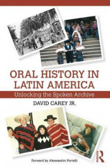 Oral History in Latin America av David Carey (Heftet)