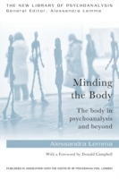 Minding the Body av Alessandra Lemma (Heftet)