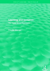 Learning and Inclusion av Priscilla Alderson (Heftet)