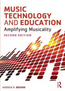 Music Technology and Education av Andrew Brown (Heftet)